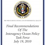 Final Recommendations Of The Interagency Ocean Policy Task Force  <br />July 19, 2010